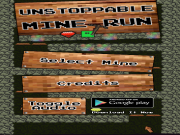 Unstoppable Mine Run