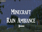 Minecraft Rain Ambiance V…